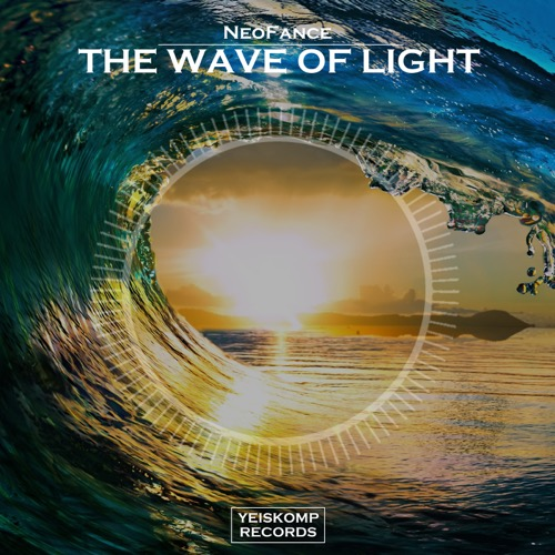 NeoFance - The Wave Of Light (Original Mix)