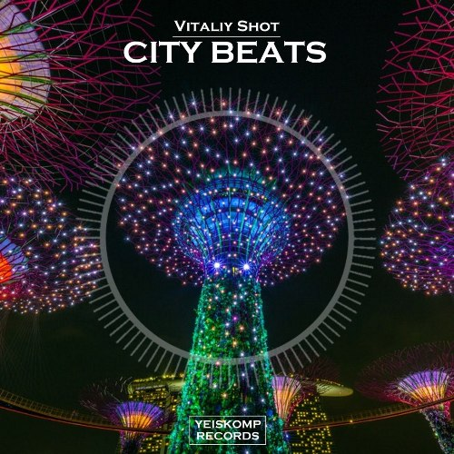 Vitaliy Shot - City Beats (Original Mix