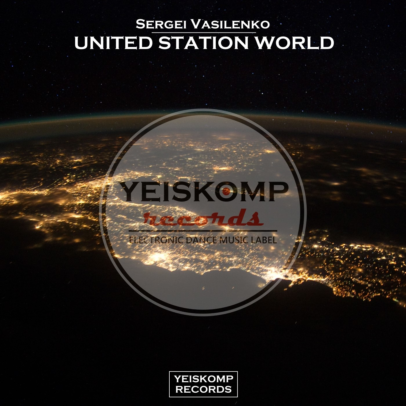 Sergei Vasilenko - United Station World (Original Mix)