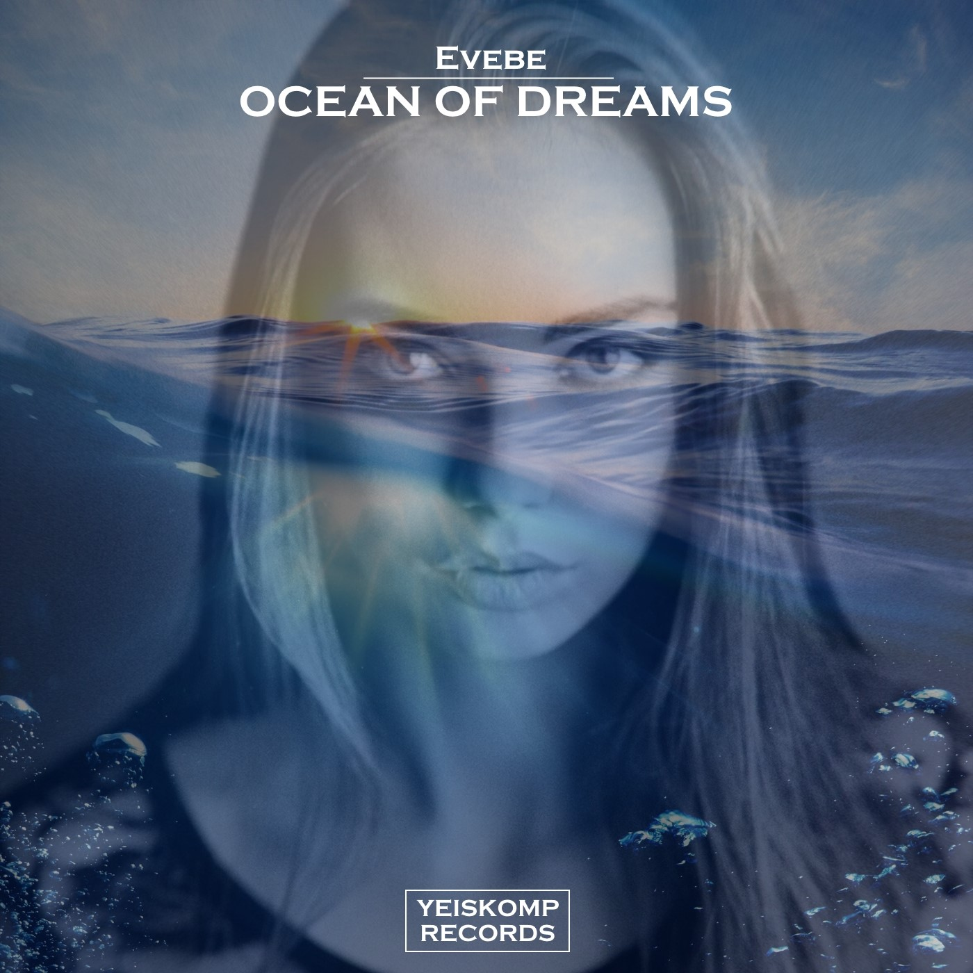 Evebe - Ocean Of Dreams (Original Mix)