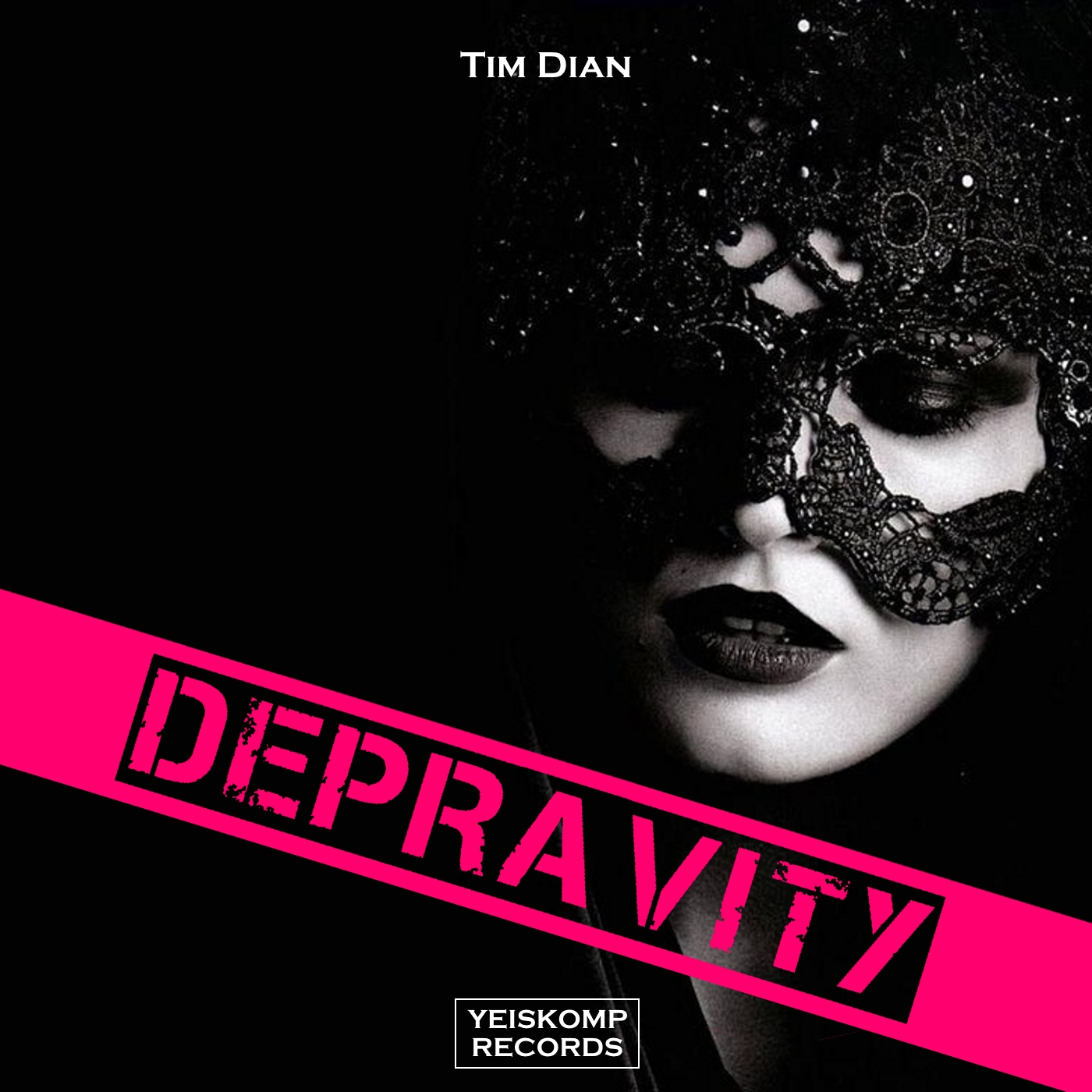 Tim Dian - Depravity (Original Mix)