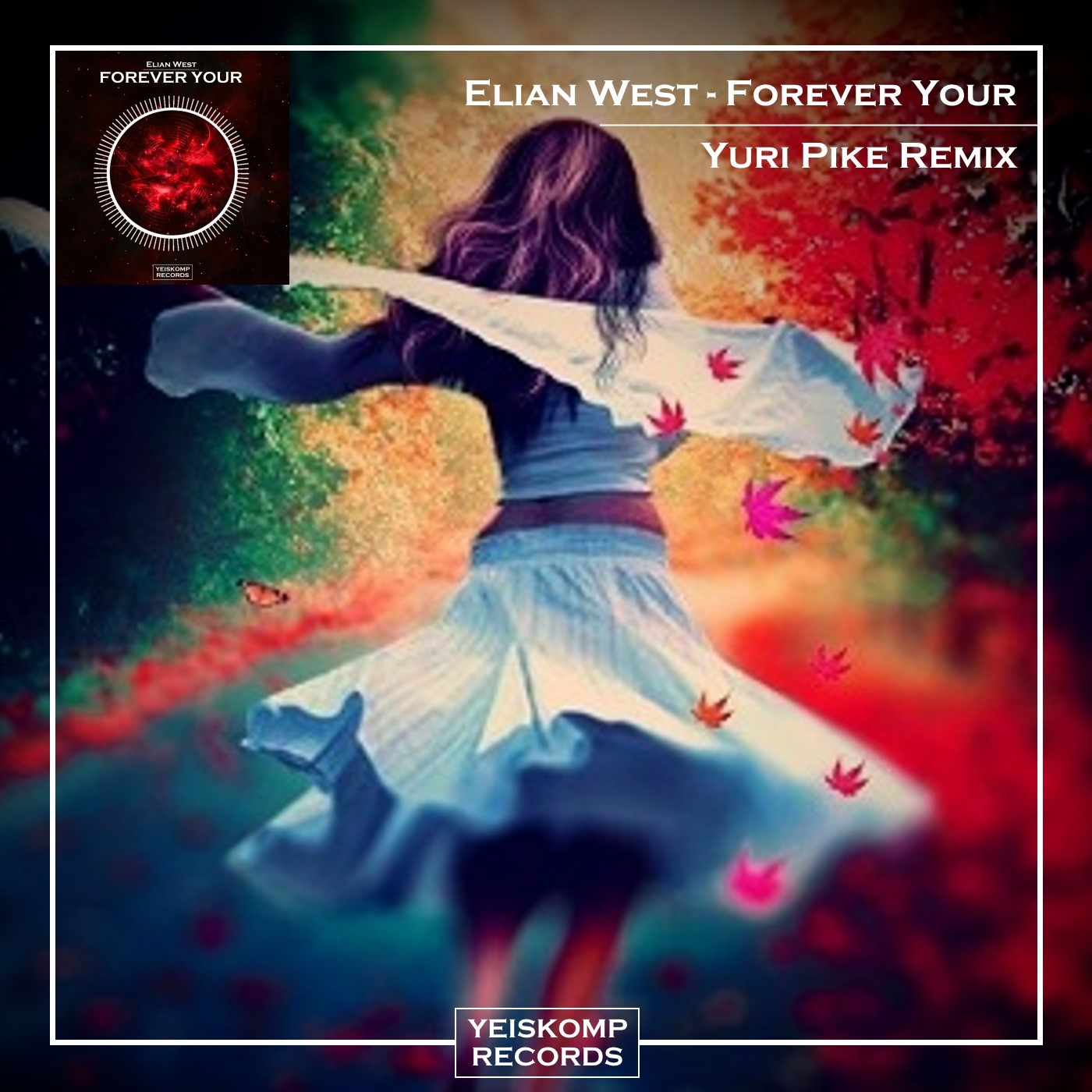Elian West - Forever Your (Yuri Pike Remix)