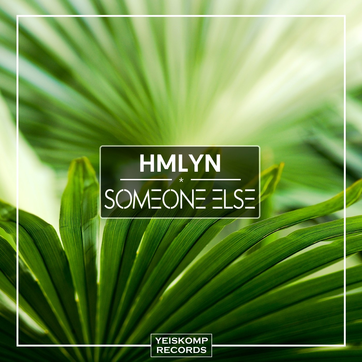 HMLYN - Someone Else (Original Mix)