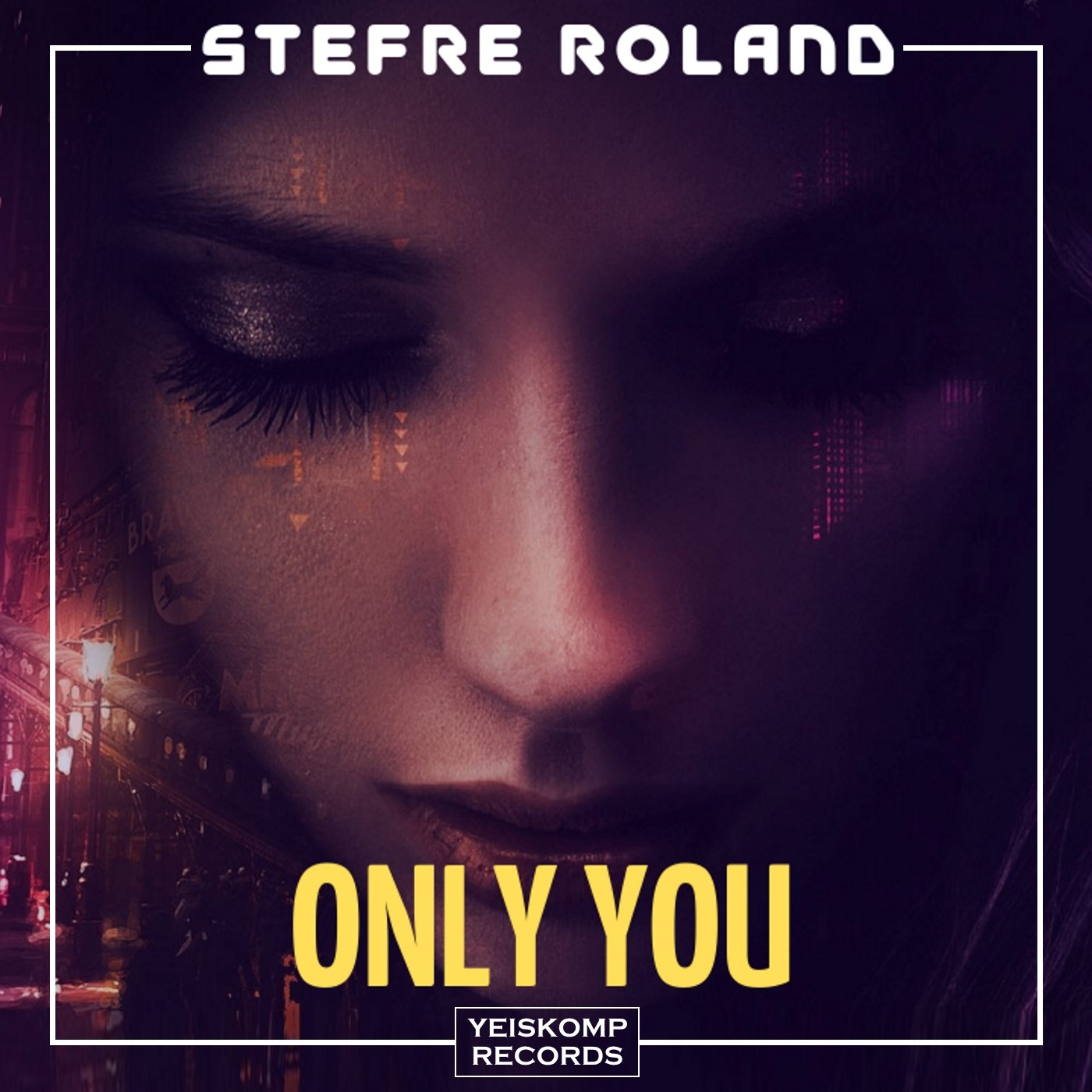 Stefre Roland - Only You (Original Mix)