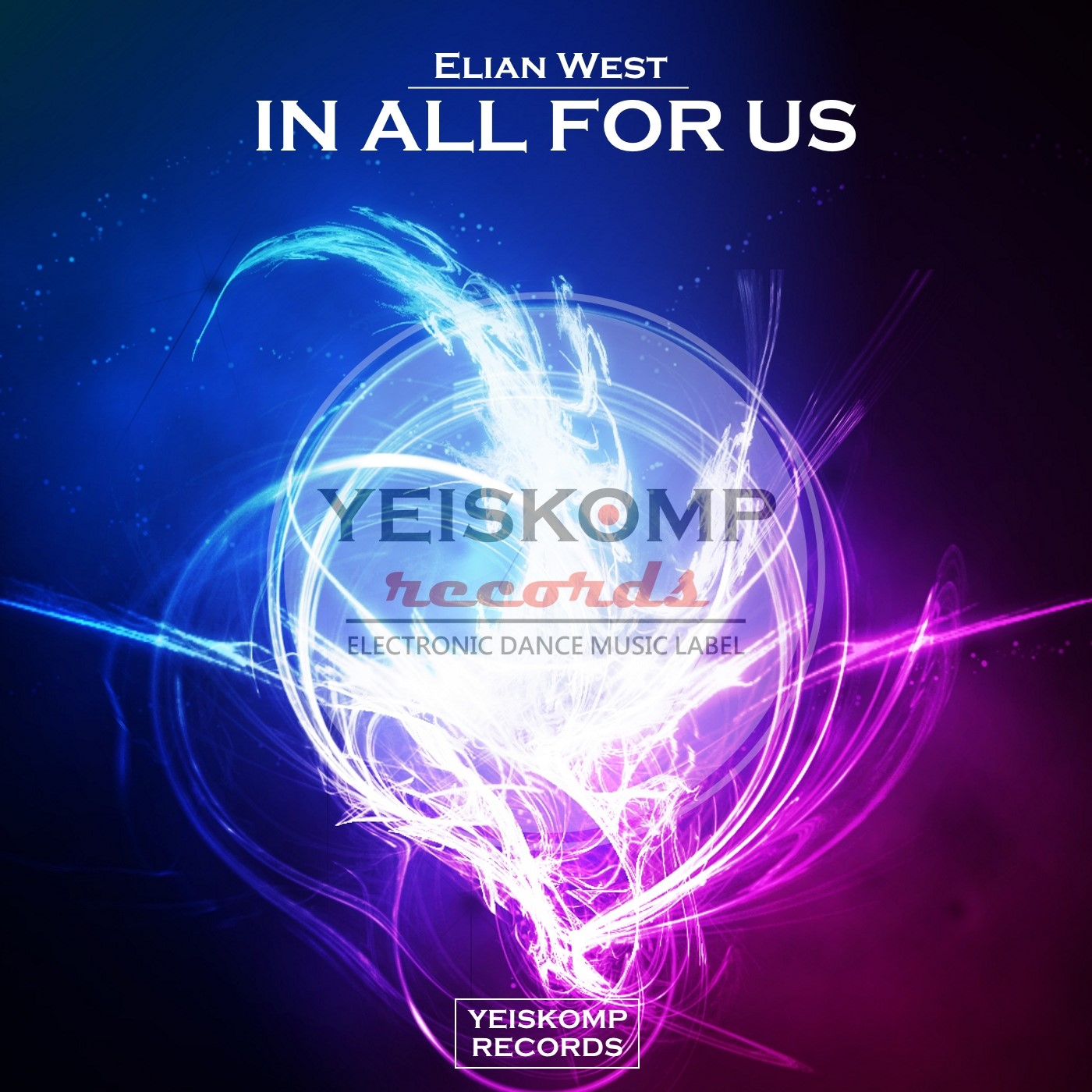 Elian West - In All Of Us (Original Mix)