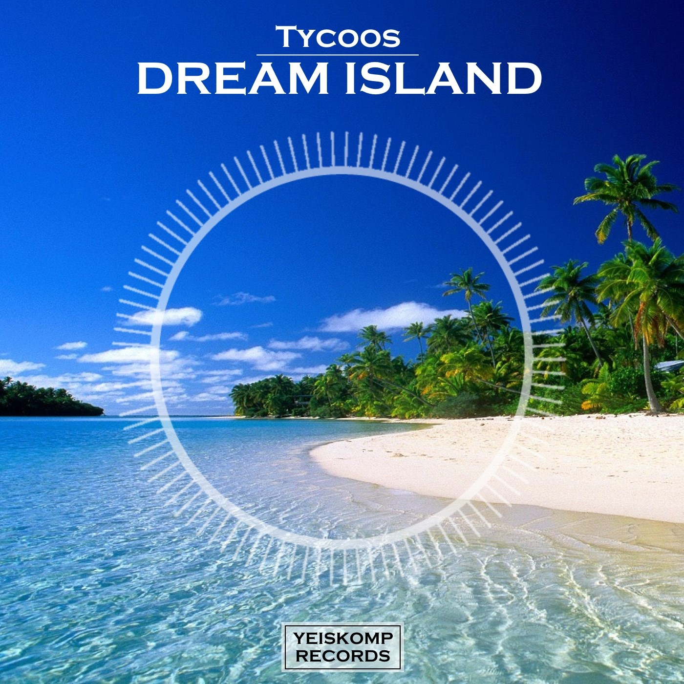 Tycoos - Dream Island (Original Mix)