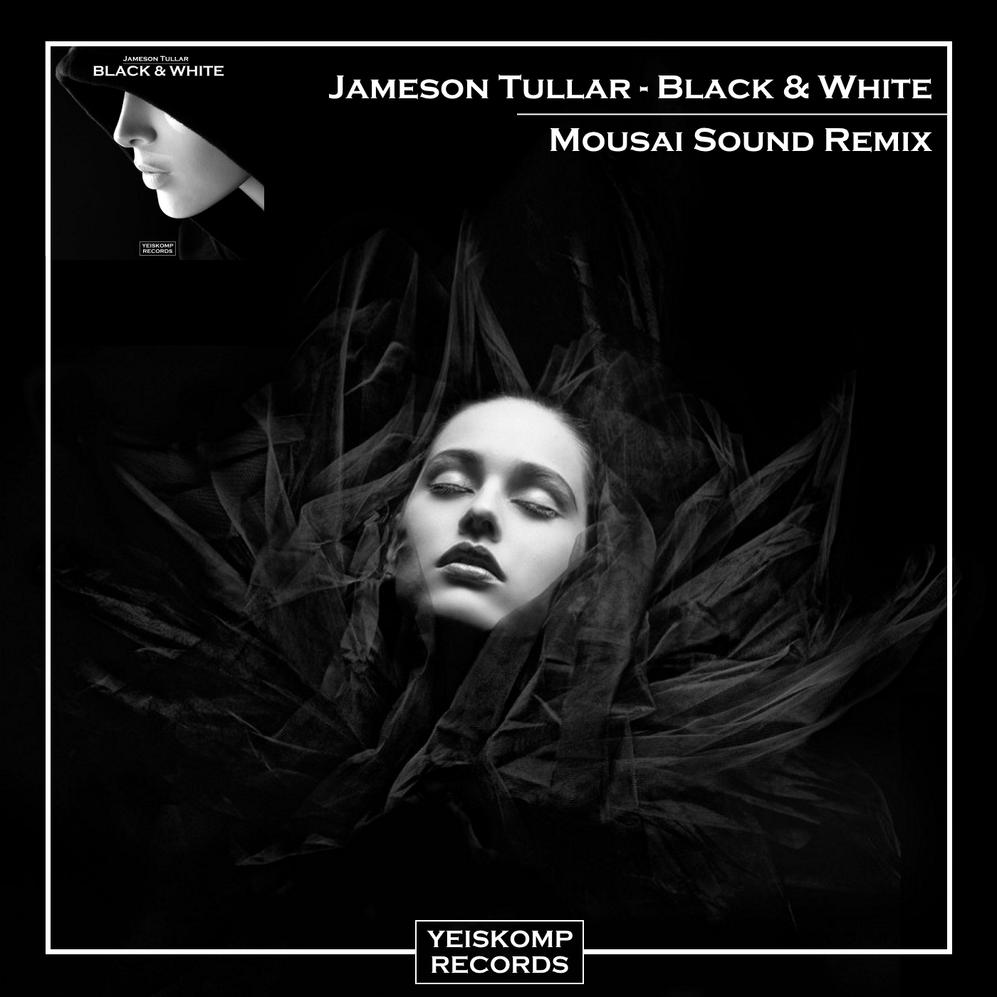 Jameson Tullar - Black & White (Mousai Sound Remix)