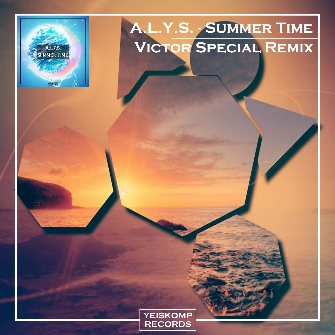 A.L.Y.S. - Summer Time (Victor Special Intro Remix)