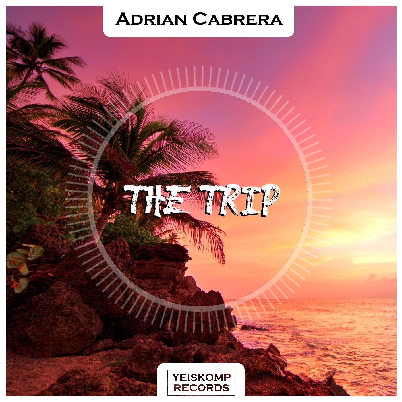 Adrian Cabrera - The Trip (Original Mix)