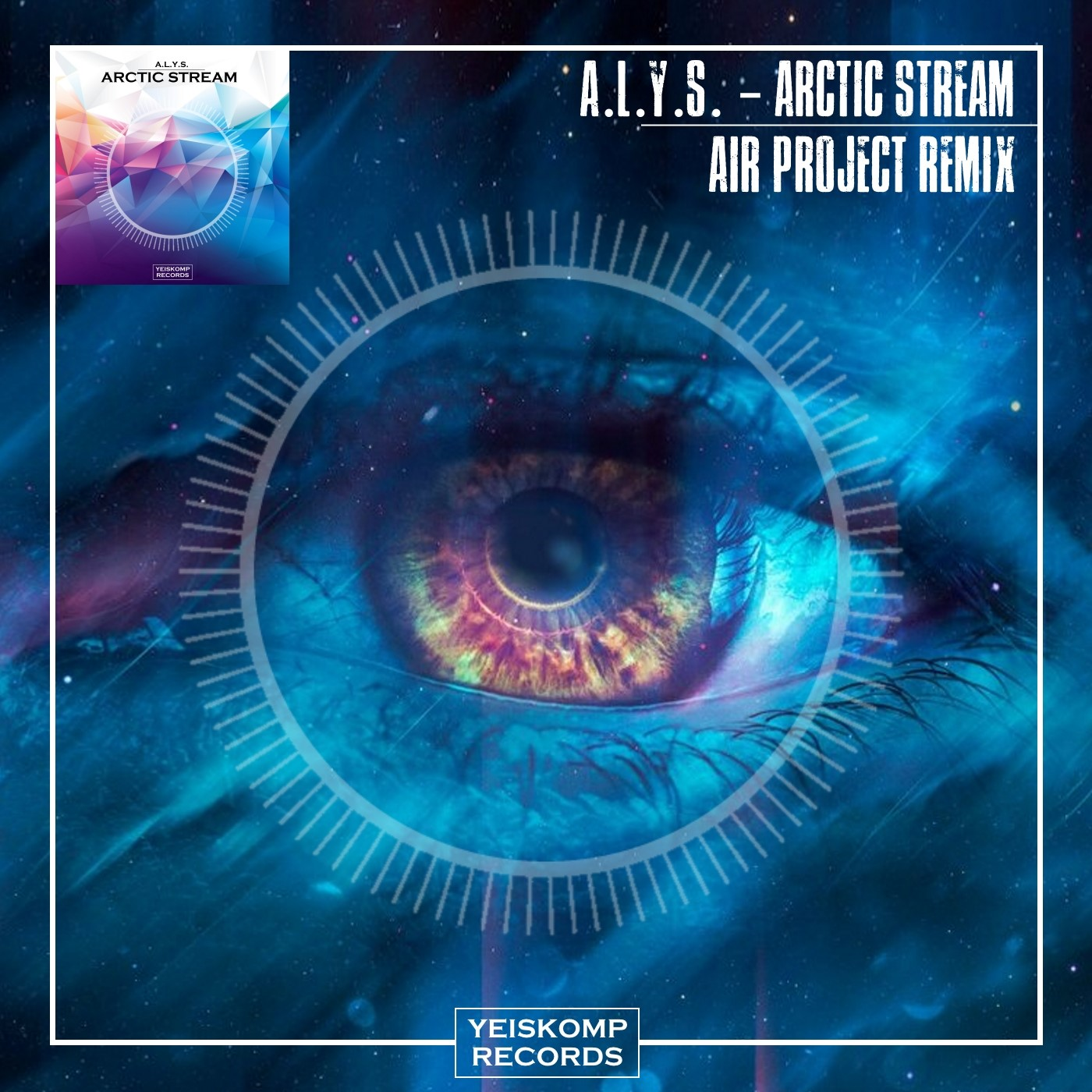 A.L.Y.S. - Arctic Stream (Air Project Remix)