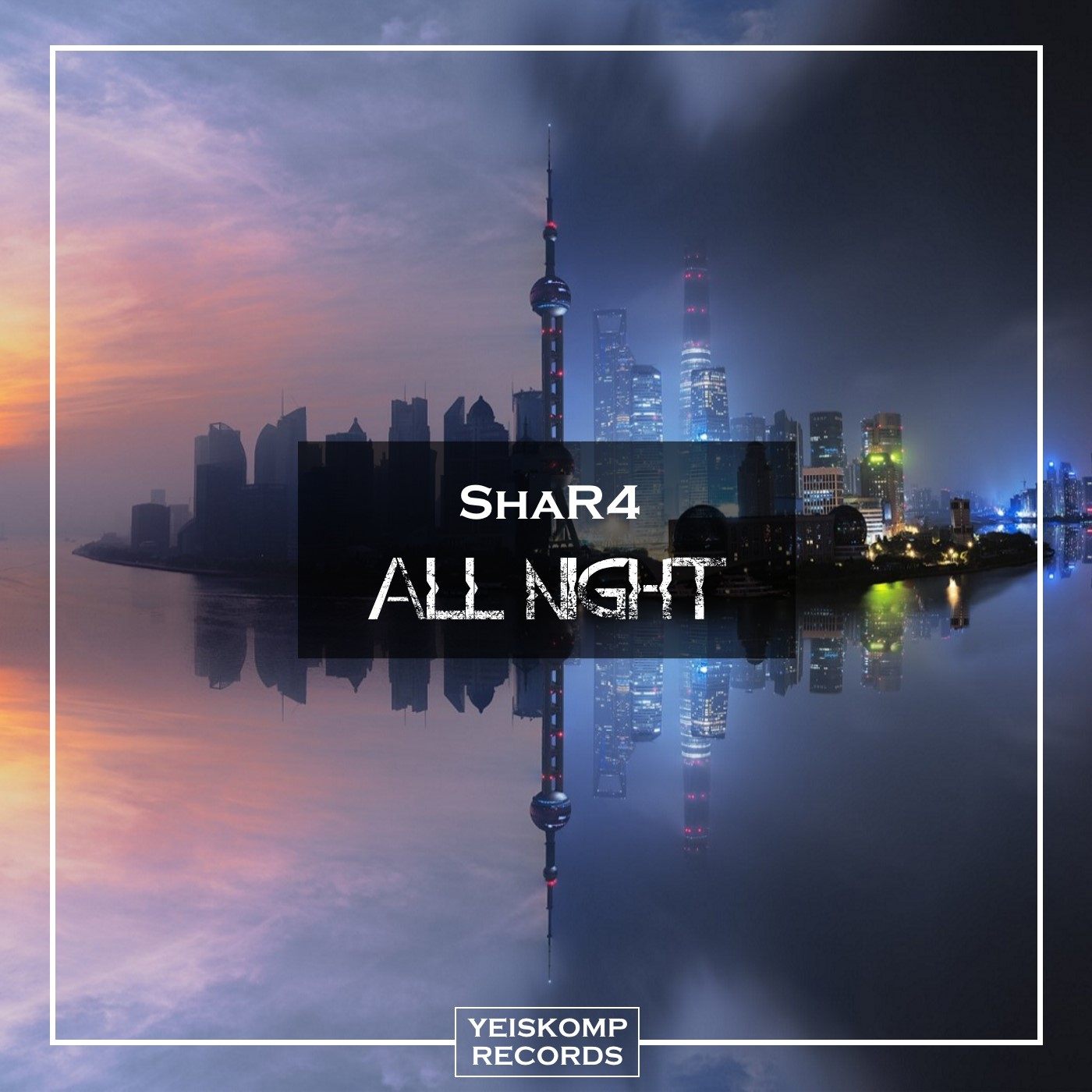 ShaR4 - All Night (Original Mix)
