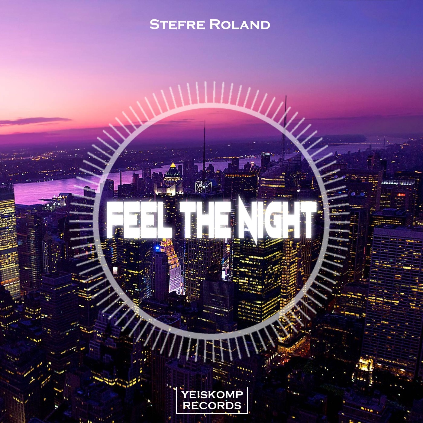 Stefre Roland - Feel The Night (Original Mix)