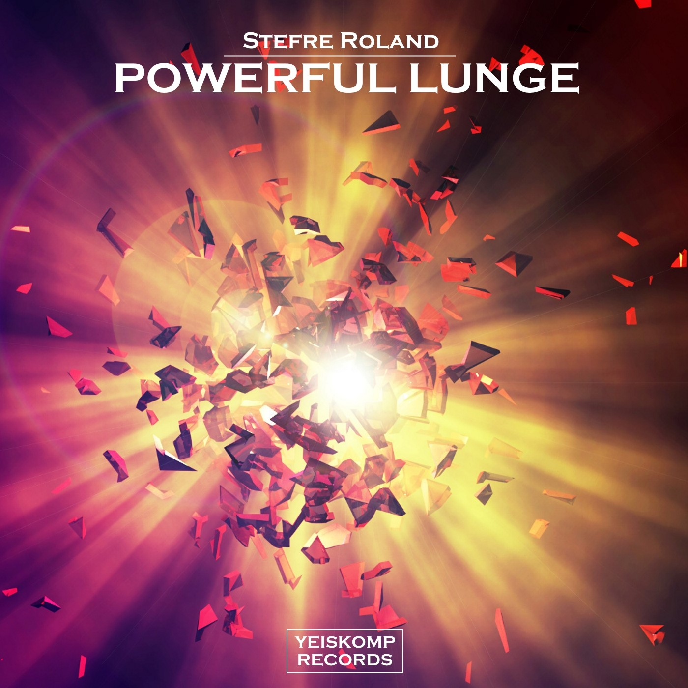 Stefre Roland - Powerful Lunge (Original Mix)
