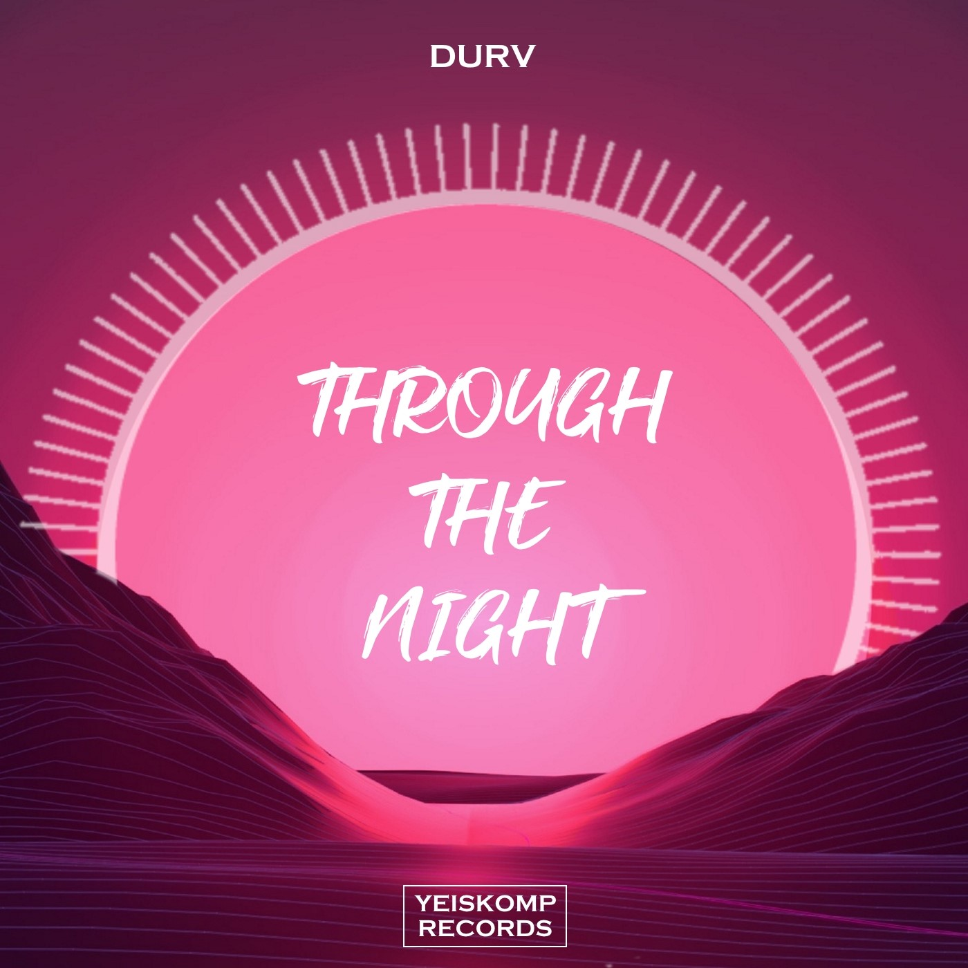 DURV - Through The Night (Deep Mix)