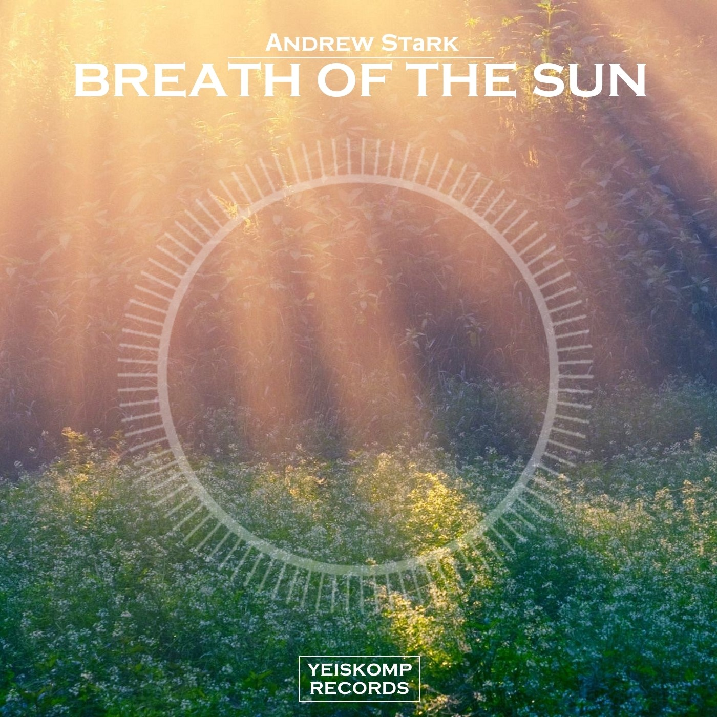 Andrew Stark - Breath Of The Sun (Original Mix)