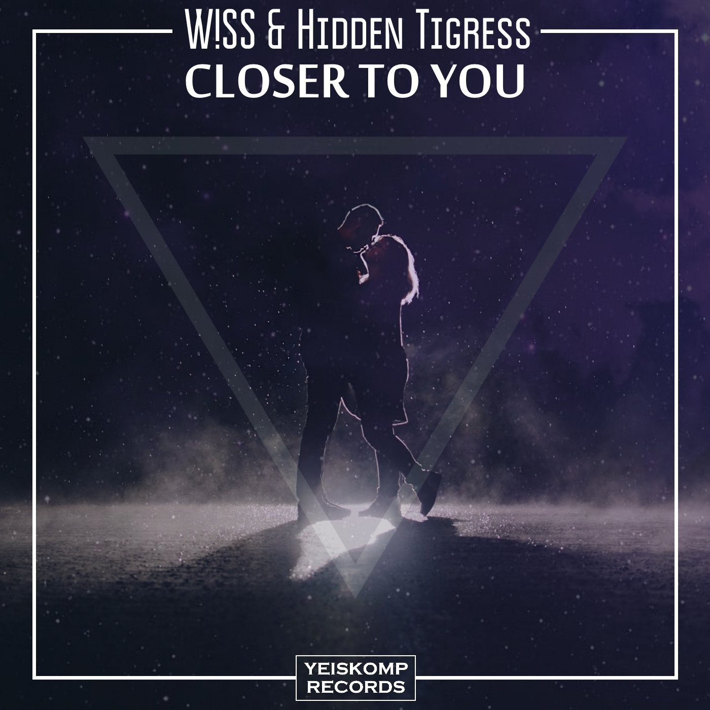 W!SS & Hidden Tigress - Closer To You (Original Mix)