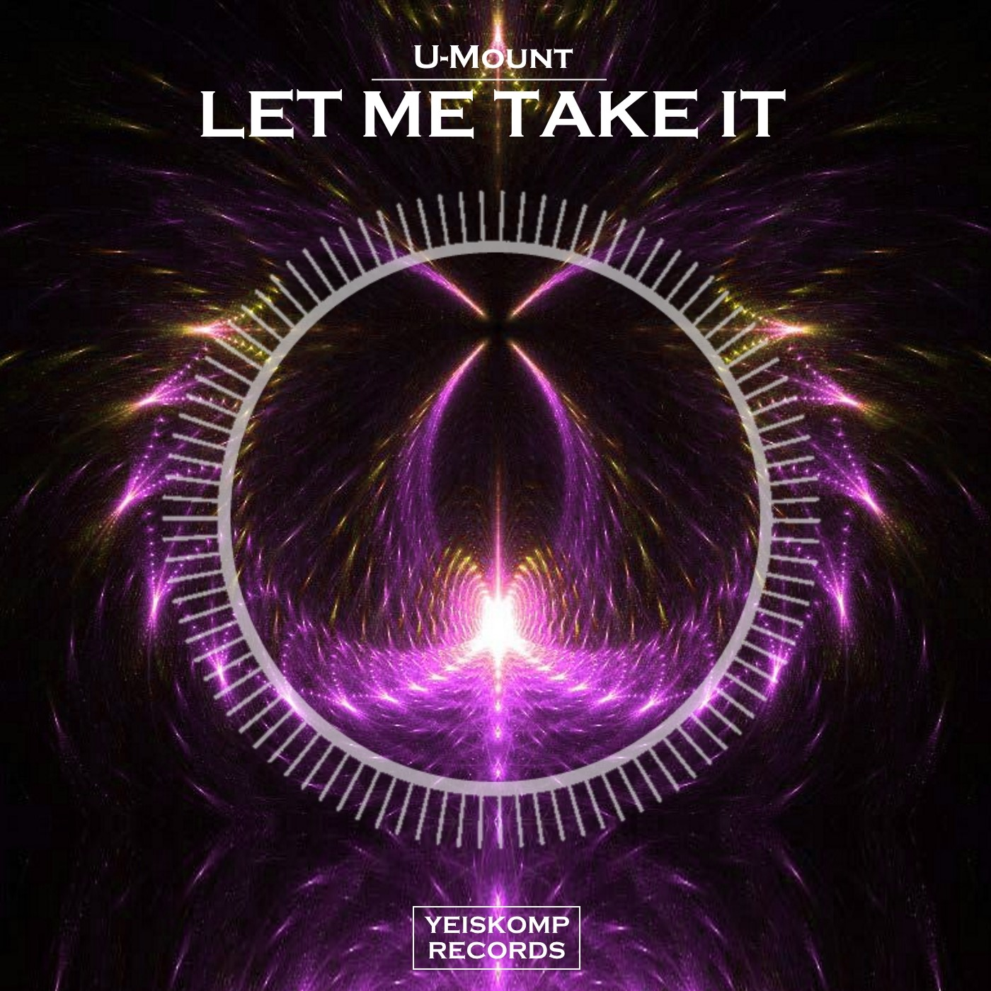U-Mount - Let Me Take It (Original Mix)