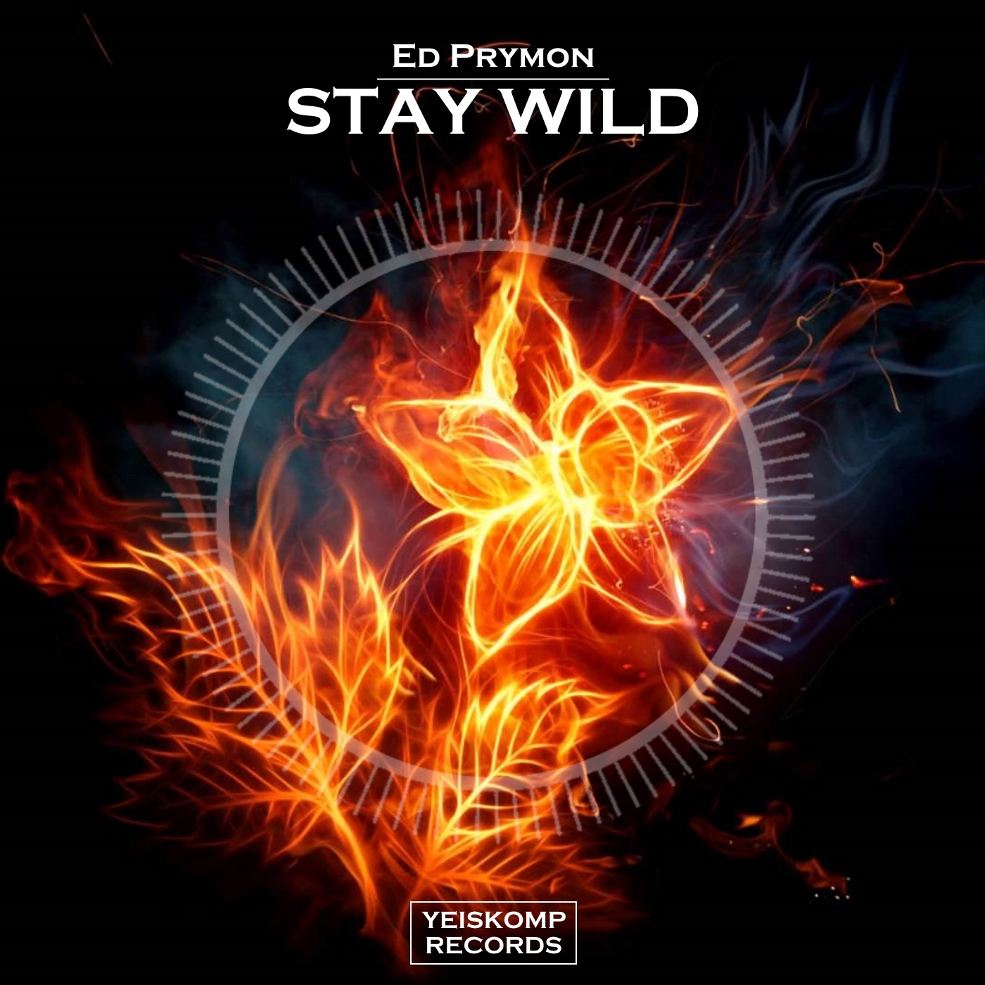 Ed Prymon - Stay Wild (Original Mix)