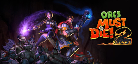 Orcs Must Die! 2 (Steam Gift / RU+CIS)