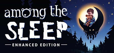 Among the Sleep - Enhanced Edition Steam REGION FREE