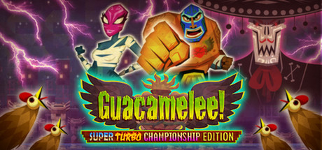 Guacamelee! Super Turbo Championship steam REGION FREE