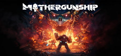 MOTHERGUNSHIP Steam Key REGION FREE