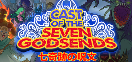 Cast of the Seven Godsends [STEAM Key]
