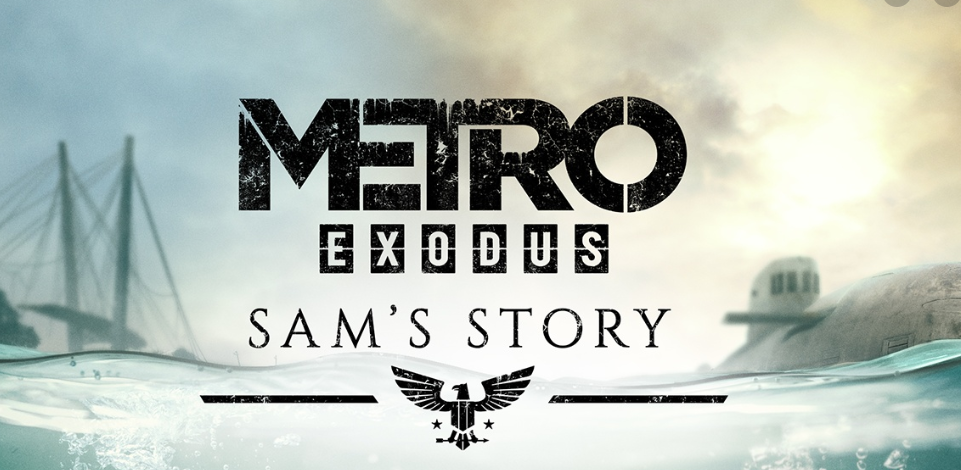 Metro Exodus DLC Sam story+AUTOACTIVATION Steam