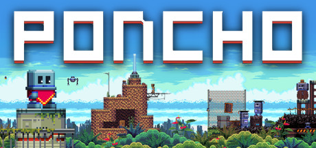 PONCHO (Steam Key)