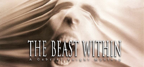 The Beast Within: A Gabriel Knight Mystery (Steam Key)