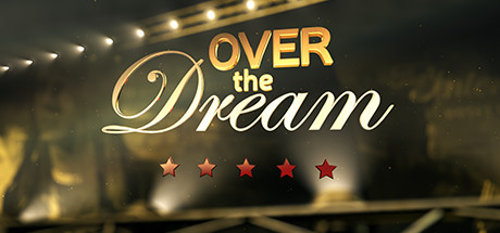 Over the Dream (Steam Gift/RU CIS)