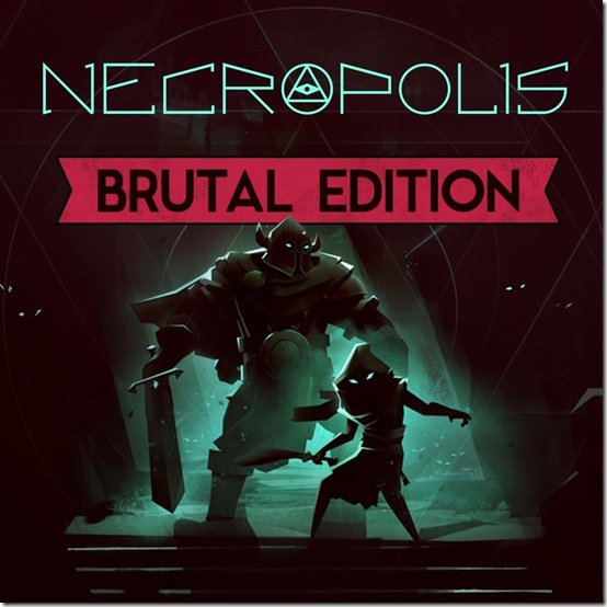 NECROPOLIS: BRUTAL EDITION (Steam Gift RU)