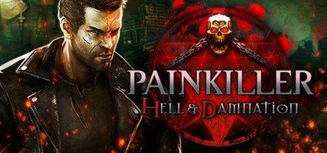 Painkiller Hell & Damnation (Steam gift/Region RuCiS)