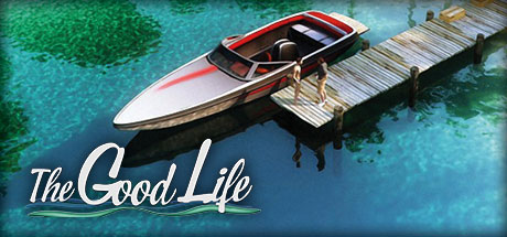 The Good Life (Steam gift/RuCiS)