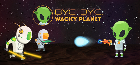 Bye-Bye, Wacky Planet (Steam key / Region Free)