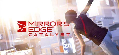 MIRROR'S EDGE™ CATALYST