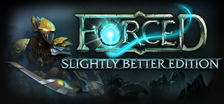 FORCED: Slightly Better Edition (Steam gift/RU+CIS)