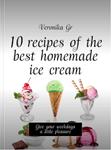 10 рецептов самого лучшего домашнего мороженого