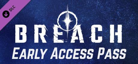 Breach - Early Access Pass DLC [Steam Gift RU+UA+KZ+OTHER] 🚂 2019