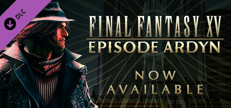 FINAL FANTASY XV: EPISODE ARDYN [Steam Gift|RU] 🚂 2019