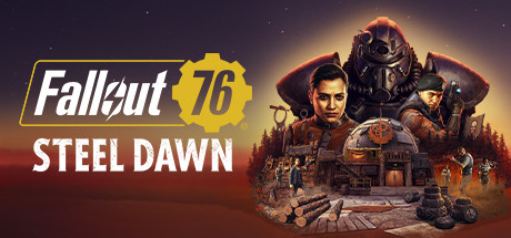 Fallout 76: Steel Dawn Deluxe | [Россия - Steam Gift]