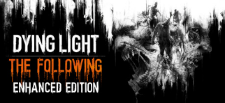 Dying Light: The Following - Enhanced Edition [Steam]