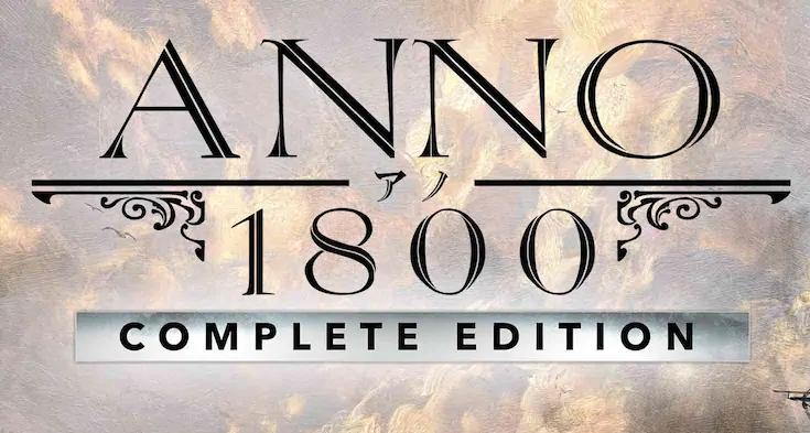 Anno 1800 Complete Edition + DLC [Автоактивация] 🎮