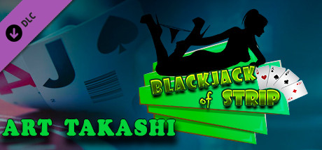 Blackjack of Strip ART Takashi (Steam key) DLC