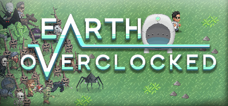 Earth Overclocked (Steam key/Region free)