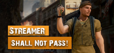Streamer Shall Not Pass! (Steam key/Region free)