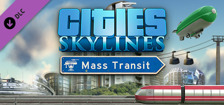 CITIES: SKYLINES - MASS TRANSIT ✅STEAM + BONUS