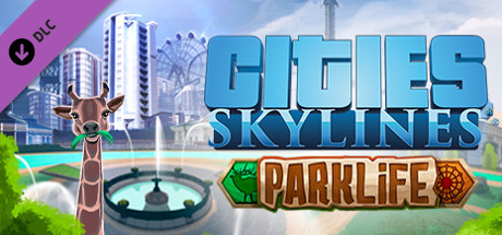 CITIES: SKYLINES - PARKLIFE ✅STEAM + BONUS