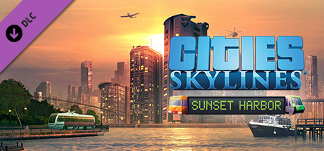 CITIES: SKYLINES - SUNSET HARBOR ✅STEAM + BONUS