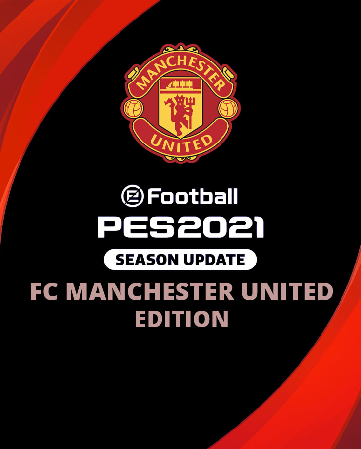 eFootball PES 2021 SEASON UPDATE MANCHESTER EDITION ✅